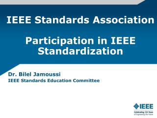 IEEE Standards Association   Participation in IEEE Standardization