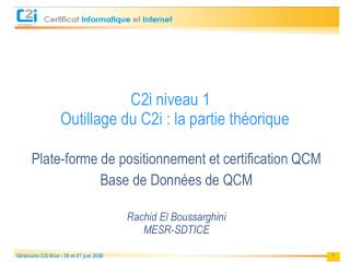 C2i niveau 1  Outillage du C2i : la partie th orique