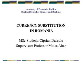 Academy of Economic Studies Doctoral School of Finance and Banking