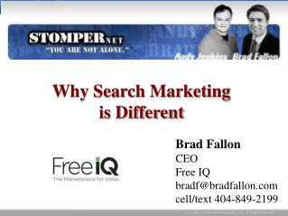 Why Search Marketing  is Different