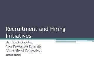 Recruitment and Hiring Initiatives