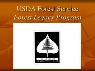 USDA Forest Service Forest Legacy Program