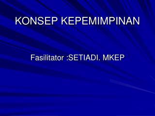 KONSEP KEPEMIMPINAN