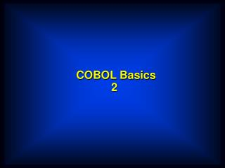 COBOL Basics 2