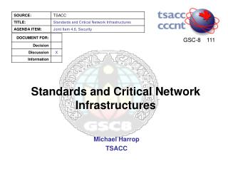 Standards and Critical Network Infrastructures