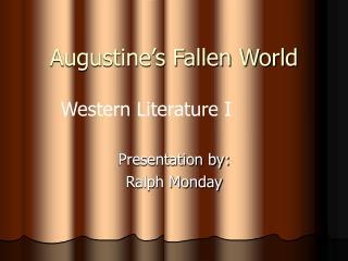 Augustine s Fallen World