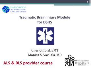 Traumatic Brain Injury Module  for DSHS