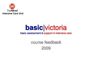 Basicvictoria basic assessment  support in intensive care