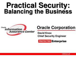 Practical Security: Balancing the Business