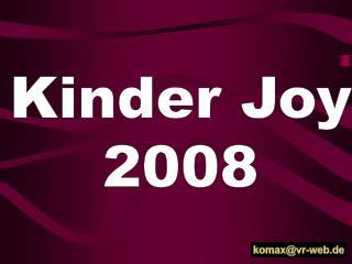 Kinder Joy 2008