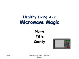 Healthy Living A-Z Microwave Magic