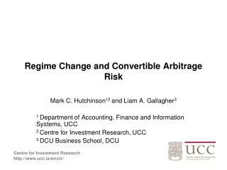 Regime Change and Convertible Arbitrage Risk