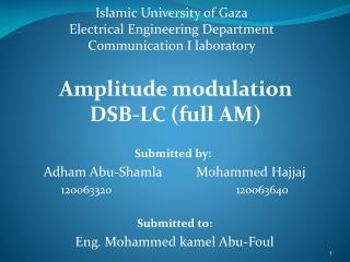 Islamic University of Gaza Electrical Engineering Department Communication I laboratory