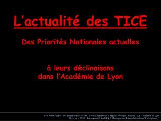 Eric PANASSIER   eric.panassierac-lyon.fr - Groupe Acad mique d Appui aux Usages   Mission TICE   Acad mie de Lyon 15 oc