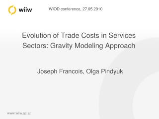 Evolution of Trade Costs in Services Sectors: Gravity Modeling Approach