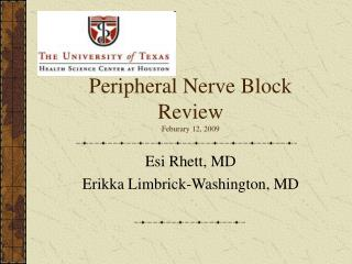 Peripheral Nerve Block Review Feburary 12, 2009