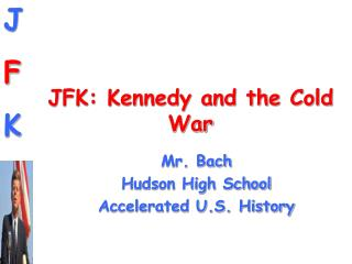 JFK: Kennedy and the Cold War