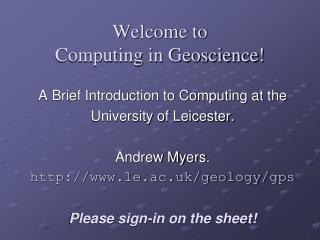 Welcome to Computing in Geoscience