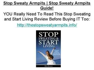 Stop Sweaty Armpits