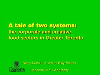 A tale of two systems: the corporate and creative food sectors in Greater Toronto