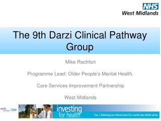 The 9th Darzi Clinical Pathway Group