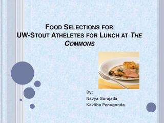 Food Selections for  UW-Stout Atheletes for Lunch at The Commons