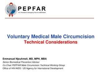 Voluntary Medical Male Circumcision  Technical Considerations