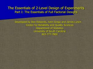 The Essentials of 2-Level Design of Experiments Part I: The Essentials of Full Factorial Designs