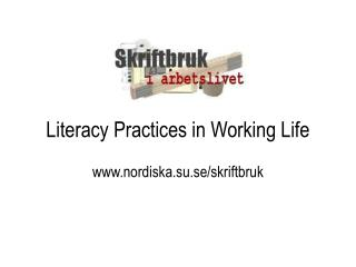 Literacy Practices in Working Life