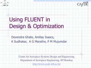 Using FLUENT in  Design  Optimization