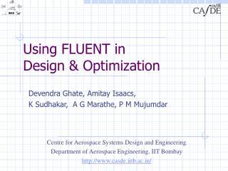 Using FLUENT in  Design  Optimization