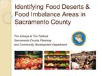Identifying Food Deserts  Food Imbalance Areas in Sacramento County