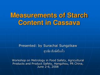Measurements of Starch Content in Cassava