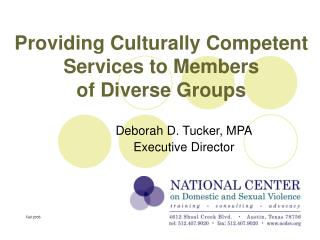 Providing Culturally Competent Services to Members  of Diverse Groups