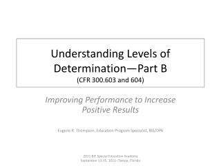 Understanding Levels of Determination Part B CFR 300.603 and 604
