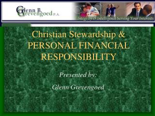 Christian Stewardship  PERSONAL FINANCIAL RESPONSIBILITY