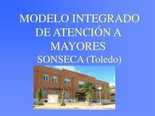 MODELO INTEGRADO DE ATENCI N A MAYORES    SONSECA Toledo