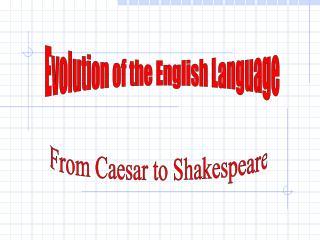 Evolution of the English Language
