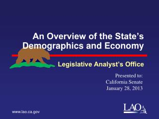 An Overview of the State s Demographics and Economy