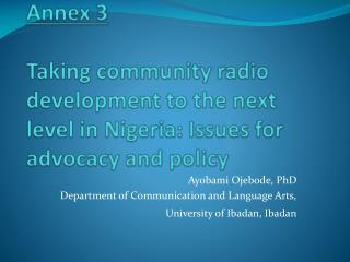 Annex 3  Taking community radio development to the next level in Nigeria: Issues for advocacy and policy