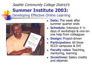 Seattle Community College District s Summer Institute 2003:  Developing Effective Online Learning