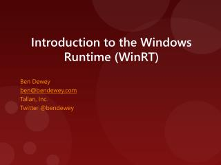 Introduction to the Windows Runtime WinRT