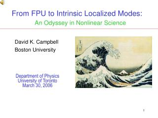From FPU to Intrinsic Localized Modes:     An Odyssey in Nonlinear Science