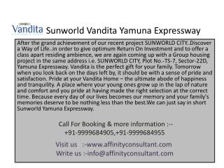 Sunworld Vandita Yamuna Expressway Noida.(9999684905)
