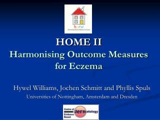 HOME II Harmonising Outcome Measures for Eczema