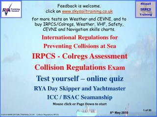International Regulations for Preventing Collisions at Sea IRPCS - Colregs Assessment Collision Regulations Exam Test yo