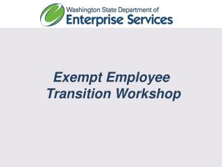 Exempt Employee  Transition Workshop