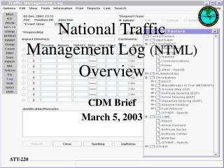 National Traffic Management Log NTML Overview