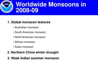 1. Global monsoon features    Australian monsoon    South American monsoon    North American monsoon    African monsoon