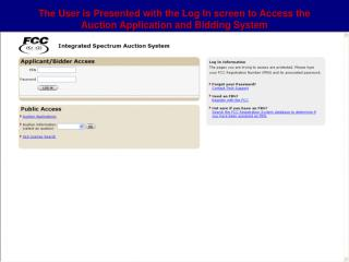 The User is Presented with the Log In screen to Access the Auction Application and Bidding System
